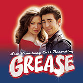 Grease - New Broadway Cast Recording [Digital Version] by Various Artists