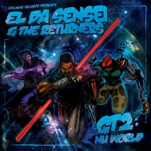 Gt2: Nu World by El Da Sensei