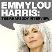 Emmylou Harris: The Rhapsody Interview by Emmylou Harris