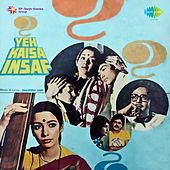 Yeh Kaisa Insaf by Various Artists