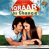 Iqraar - By Chance (Original Motion Picture Soundtrack) by Various Artists