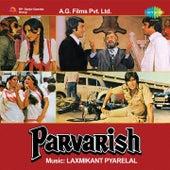 Parvarish (Original Motion Picture Soundtrack) by Various Artists