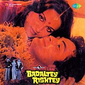 Badaltey Rishtey (Original Motion Picture Soundtrack) by Various Artists