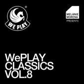 WePLAY Classics Vol. 8 - presented by Melanie Morena von Various Artists