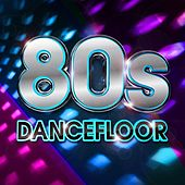 80s Dancefloor von Various Artists