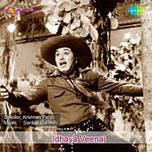 Idhaya Veenai (Original Motion Picture Soundtrack) by Various Artists