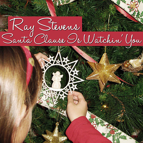 Santa Clause Is Watchin' You von Ray Stevens