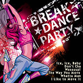 Break Dance Party by Various Artists
