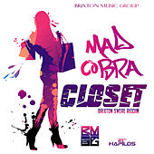 Closet - Single by Mad Cobra