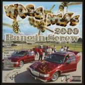 Bangin Screw 2000 by Woss Ness