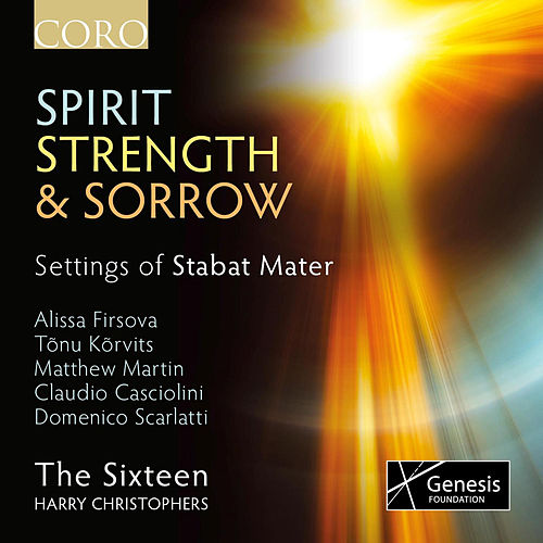 Spirit, Strength & Sorrow by Harry Christophers