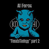 FiendsThology Part Two by Al Ferox