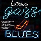 Listening Jazz and Blues von Various Artists