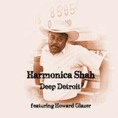 Deep Detroit by Harmonica Shah