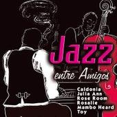 Jazz Entre Amigos von Various Artists