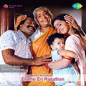 Ellame En Rasathan (Original Motion Picture Soundtrack) by Various Artists
