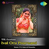 Ival Oru Pournami (Original Motion Picture Soundtrack) by Various Artists