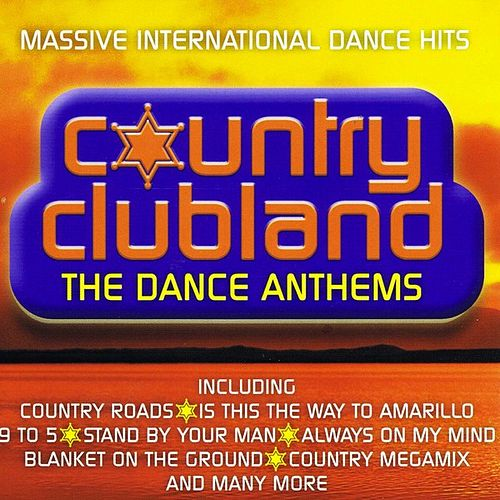 Country Club - The Dance Anthems von Micky Modelle