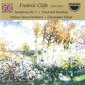 Frederic Cliffe: Symphony No.1, Cloud and Sunshine by Malmö Opera Orchestra