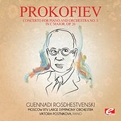 Prokofiev: Concerto for Piano and Orchestra No. 3 in C Major, Op. 26 (Digitally Remastered) by Guennadi Rosdhestvenski