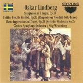 Oskar Lindberg: Symphony in F Major, Fiddler Per, He Fiddled, Op.32, Three Impressions of Travel, Op.20 by Örebro Symphony Orchestra
