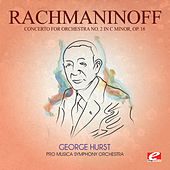 Rachmaninoff: Concerto for Orchestra No. 2 in C Minor, Op. 18 (Digitally Remastered) by George Hurst