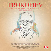 Prokofiev: Concerto for Piano and Orchestra No. 5 in G Major, Op. 55 (Digitally Remastered) by Guennadi Rosdhestvenski