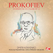 Prokofiev: Symphony No. 4 in C Major, Op. 112 (Digitally Remastered) by Dmitri Kitayenko