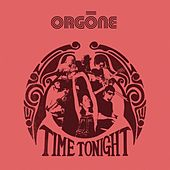 Time Tonight by Orgone