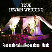 True Jewish Wedding Processional and Reccetional Music by David & The High Spirit