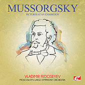 Mussorgsky: Pictures at an Exhibition (Digitally Remastered) by Vladimir Fedoseyev
