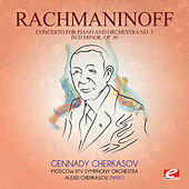 Rachmaninoff: Concerto for Piano and Orchestra No. 3 in D Minor, Op. 30 (Digitally Remastered) by Gennady Cherkasov