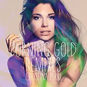 Burning Gold Remixes by Christina Perri