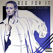 Beg For It by Iggy Azalea