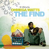 The Find by Ohmega Watts