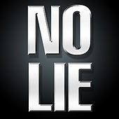 No Lie - Single by Hip Hop's Finest