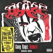 Gang Rags: Reborn by Blaze Ya Dead Homie