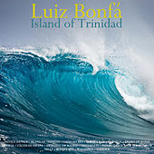 Island of Trinidad by Luiz Bonfá