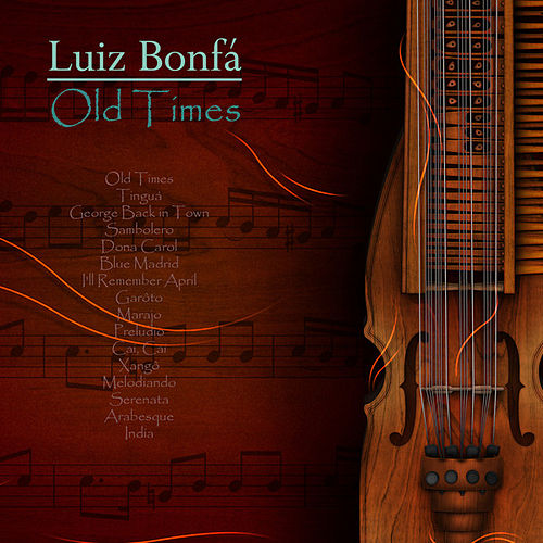 Old Times by Luiz Bonfá
