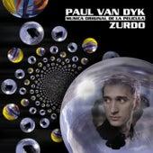 ZURDO (Musica Original De La Pelicula) von Paul Van Dyk