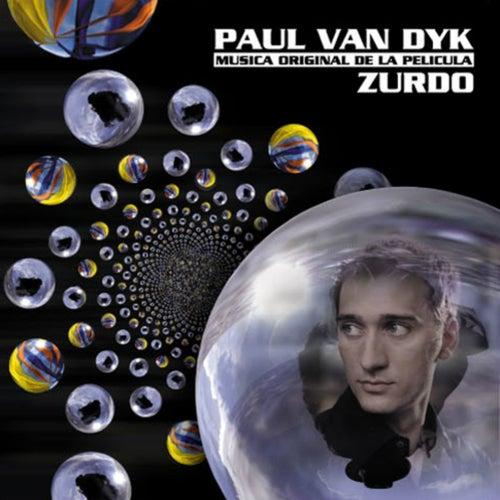 ZURDO (Musica Original De La Pelicula) by Paul Van Dyk