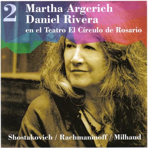 Martha Argerich - Daniel Rivera, en el Teatro El Círculo de Rosario, Vol. 2 by Daniel Rivera