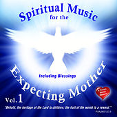 Spiritual Music for the Expecting Mother by David & The High Spirit