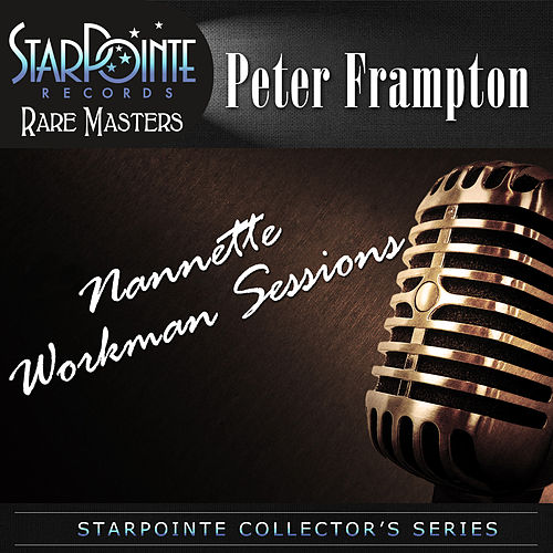 Nannette Workman Sessions by Peter Frampton