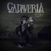 Silence by Cadaveria