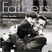 Fathers by Kurt Bestor