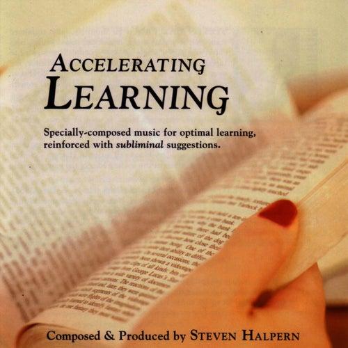 Accelerating Learning by Steven Halpern