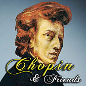 Chopin & Friends by Various Artists