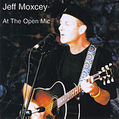 At the Open Mic by Jeff Moxcey