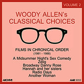 Woody Allen's Classical Choices, Vol. 2: 1982 - 1988 by Various Artists